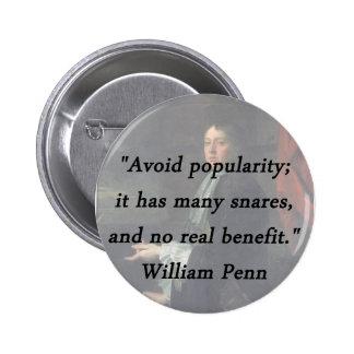 Évitez la popularité - William Penn Badge
