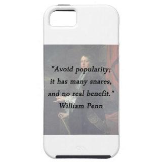 Évitez la popularité - William Penn Coque iPhone 5