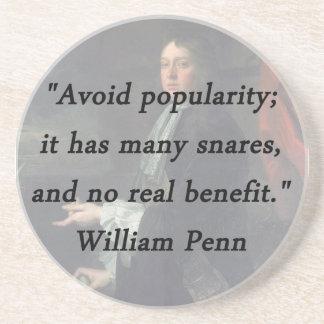 Évitez la popularité - William Penn Dessous De Verres