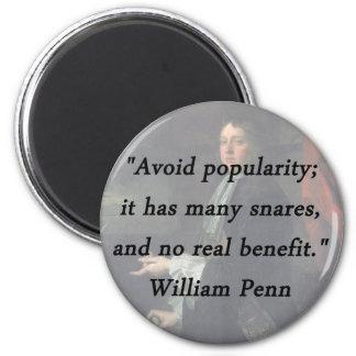 Évitez la popularité - William Penn Magnet Rond 8 Cm
