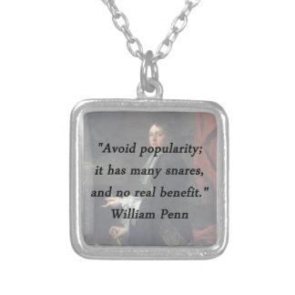Évitez la popularité - William Penn Pendentif Carré
