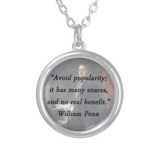 Évitez la popularité - William Penn Pendentif Rond