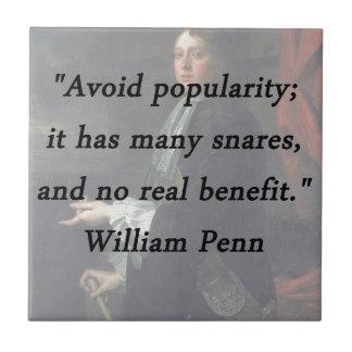 Évitez la popularité - William Penn Petit Carreau Carré
