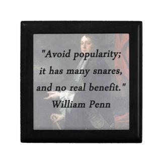 Évitez la popularité - William Penn Petite Boîte À Bijoux Carrée