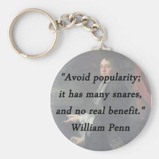 Évitez la popularité - William Penn Porte-clé Rond
