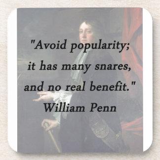 Évitez la popularité - William Penn Sous-bock