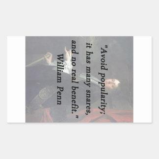 Évitez la popularité - William Penn Sticker Rectangulaire