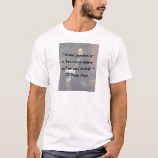 Évitez la popularité - William Penn T-shirt