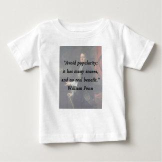 Évitez la popularité - William Penn T-shirt Pour Bébé