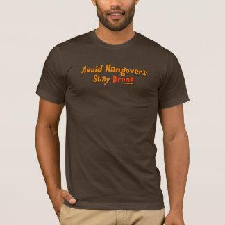 Évitez les gueules de bois - T-shirts bu par