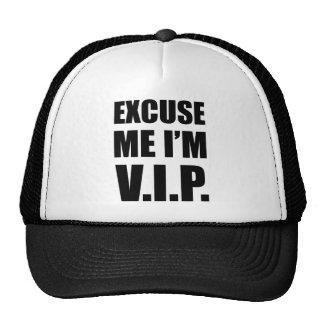 Excusez-moi que je suis V.I.P. Casquette