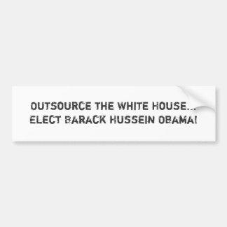 Externalisez la Maison Blanche… élisent Barack Hus Autocollant De Voiture