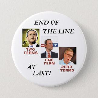 Extrémité de la ligne (de Bush) Badges