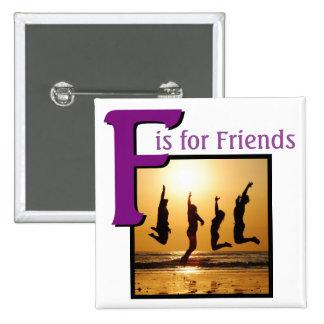F pour des amis badge