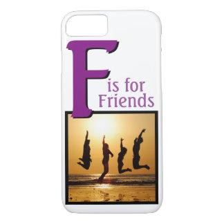 F pour des amis coque iPhone 7