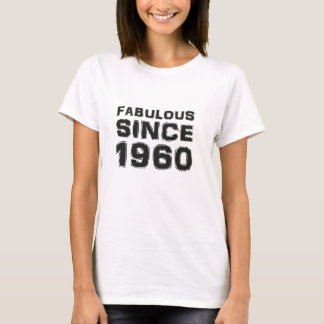 Fabulous since en 1960 t-shirt