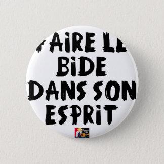 Faire le BIDE dans son ESPRIT - Jeux de Mots Badges