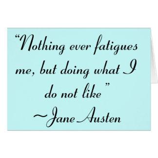 Faisant ce que je n'aime pas la citation de Jane Cartes