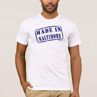 Fait à Baltimore T-shirt