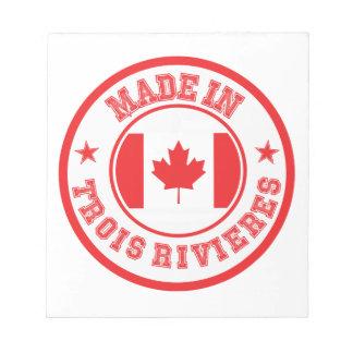 Fait dans Trois-Rivières Bloc-note