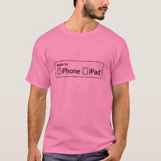 Fait pour l'iPhone, iPad T-shirt