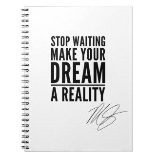Faites à votre rêve une réalité carnet de