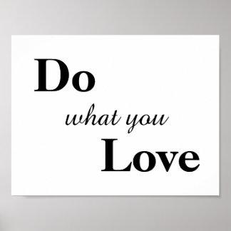 Faites ce que vous aimez l'affiche posters