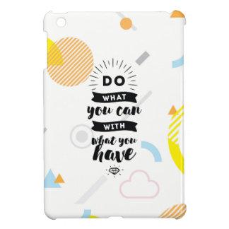 Faites ce que vous pouvez de mini citations de coques iPad mini