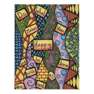 Faites ce qui vous rend heureux carte postale