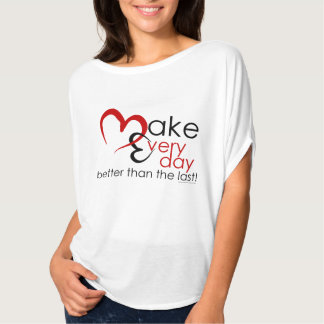 Faites chaque jour t-shirts