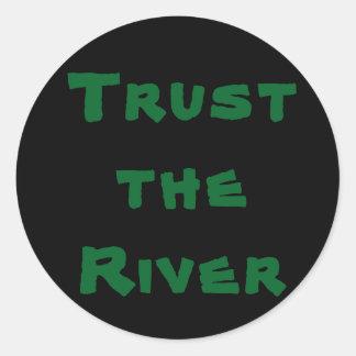 Faites confiance à la rivière - autocollant