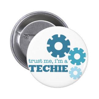 Faites confiance à un technicien badge rond 5 cm