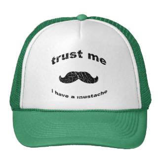 Faites confiance que je j'a une moustache casquettes de camionneur