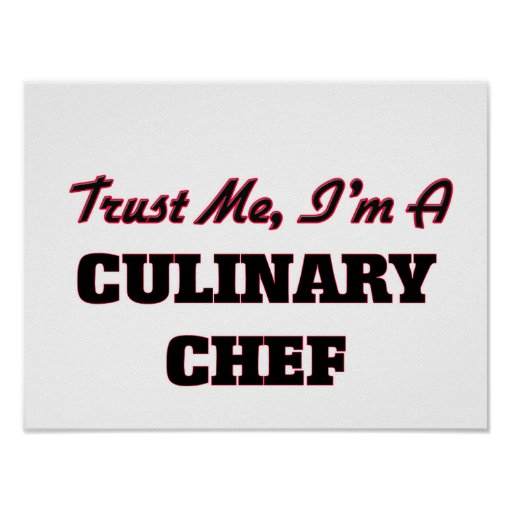 Faites confiance que je je suis un chef culinaire posters
