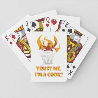 Faites confiance que je je suis un cuisinier ! cartes à jouer