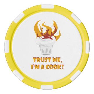 Faites confiance que je je suis un cuisinier ! rouleau de jetons de poker