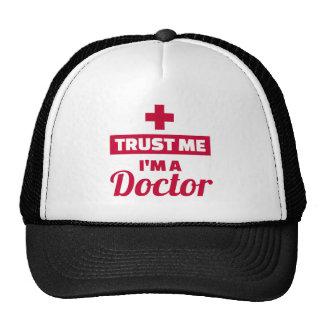 Faites confiance que je je suis un docteur casquette