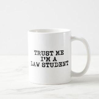 Faites confiance que je je suis un étudiant en dro tasse