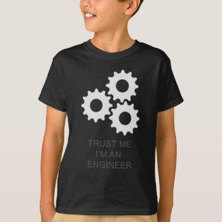 FAITES CONFIANCE que JE je suis UN INGÉNIEUR T-shirt