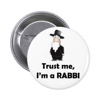 Faites confiance que je je suis un rabbin - humour pin's
