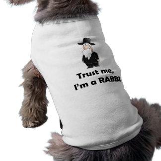 Faites confiance que je je suis un rabbin - humour t-shirt pour chien