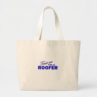 Faites confiance que je je suis un Roofer Sacs De Toile