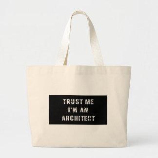 Faites confiance que je je suis un sac d'architect
