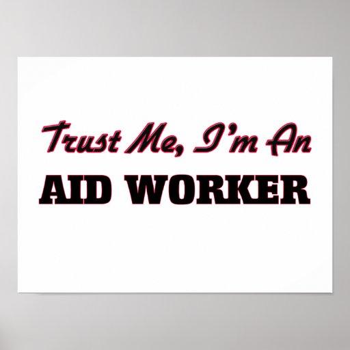 Faites confiance que je je suis un travailleur posters
