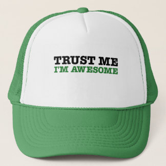 Faites- confiancemoi, je suis impressionnant casquette