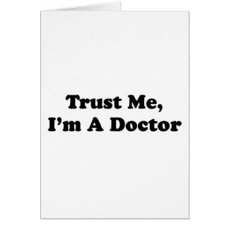 Faites- confiancemoi, je suis un docteur carte de vœux