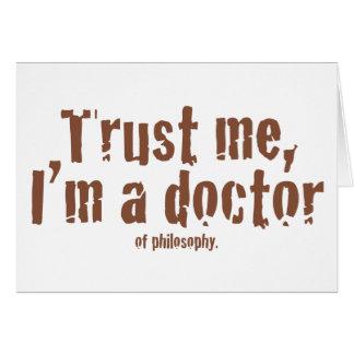 Faites- confiancemoi, je suis un docteur… carte de vœux
