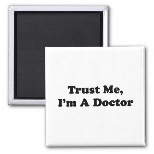 Faites- confiancemoi, je suis un docteur aimant