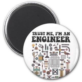 Faites- confiancemoi, je suis un ingénieur aimant
