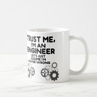 Faites- confiancemoi, je suis un ingénieur drôle mug blanc